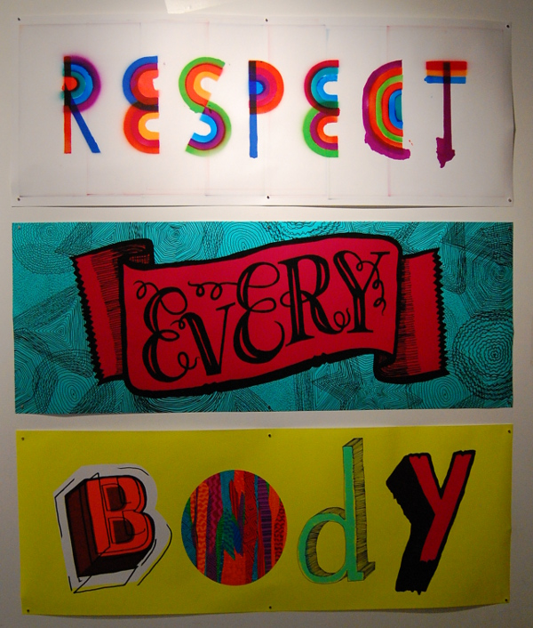 """David Sargent, """"Respect Every Body."""""""