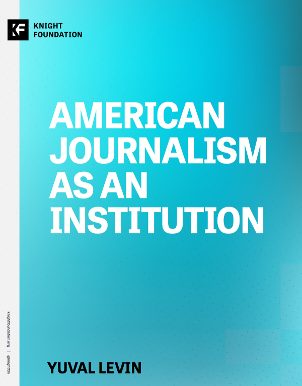 American Journalism as an Institution
