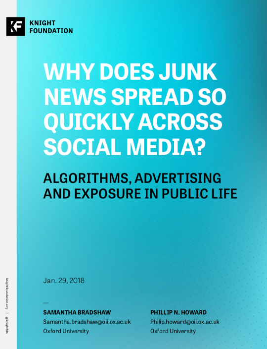 Why Does Junk News Spread So Quickly Across Social Media? Algorithms, Advertising and Exposure in Public Life