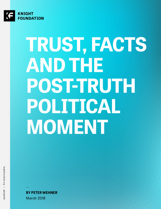 Trust, Facts and the Post-Truth Political Moment