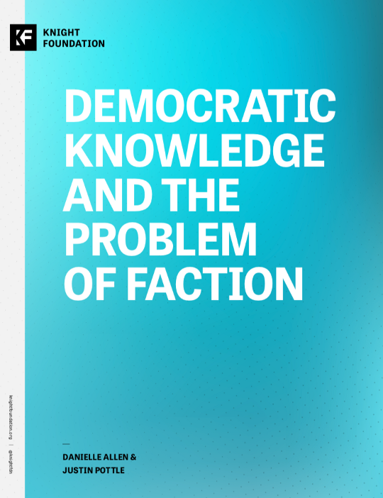 Democratic Knowledge and the Problem of Faction