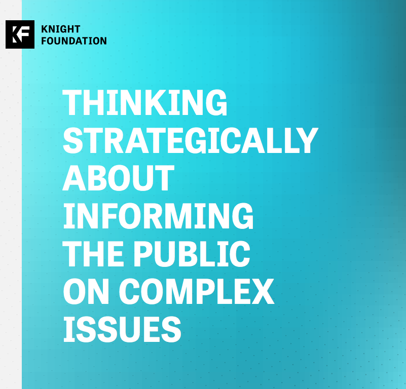 Thinking Strategically About Informing the Public on Complex Issues