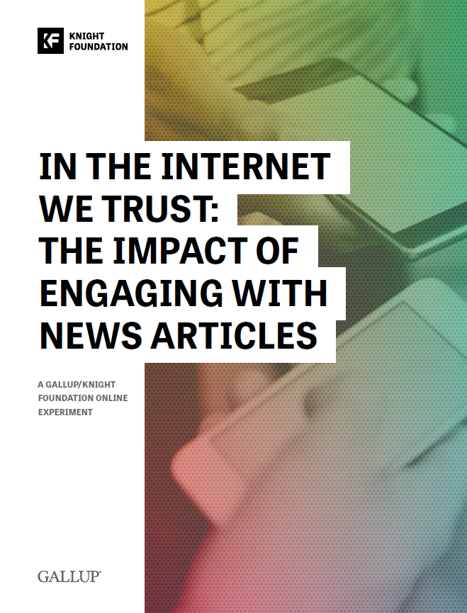 In the Internet We Trust: The Impact of Engaging with News Articles