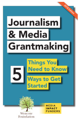 Journalism Grantmaking: Five Things You Need to Know